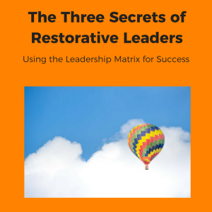 restorative-leadership-matrix-post